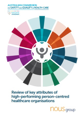 Review of key attributes of high-performing person-centred healthcare organisations