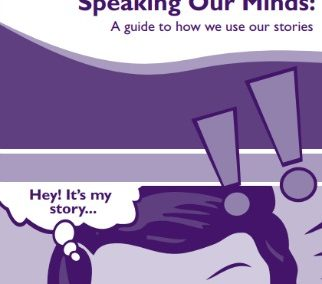 Speaking Our Minds: A guide to how we use our stories
