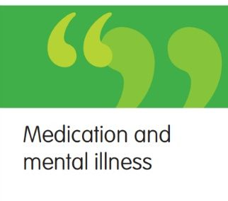 Medication and Mental Illness: Perspectives