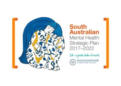 South Australian Mental Health Strategic Plan 2017-2022