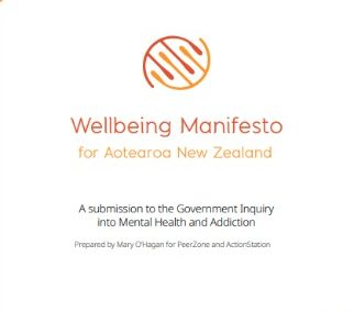 Wellbeing Manifesto for Aotearoa New Zealand – A submission to the Government Inquiry into Mental Health and Addiction